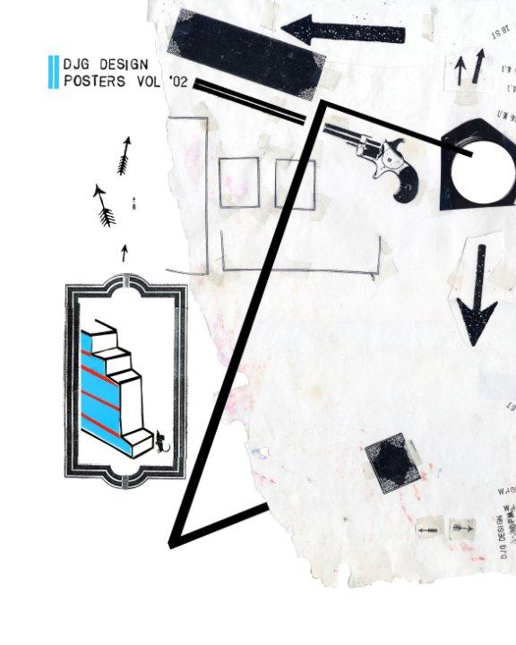 View DJG DESIGN: Posters Vol. '02 by ARTDJG