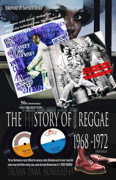 View The History Of Skinhead Reggae 1968-1972 (Hardback) by John Bailey