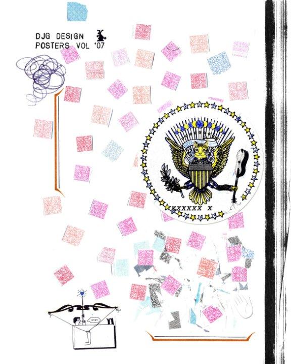 View DJG DESIGN: Posters Vol. '07 by ARTDJG