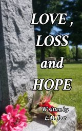 LOVE, LOSS and HOPE book cover