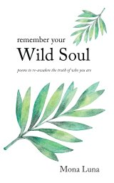 Remember Your Wild Soul book cover