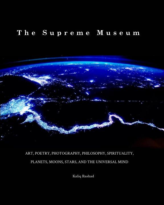 View The Supreme Museum by Kaliq Rashad