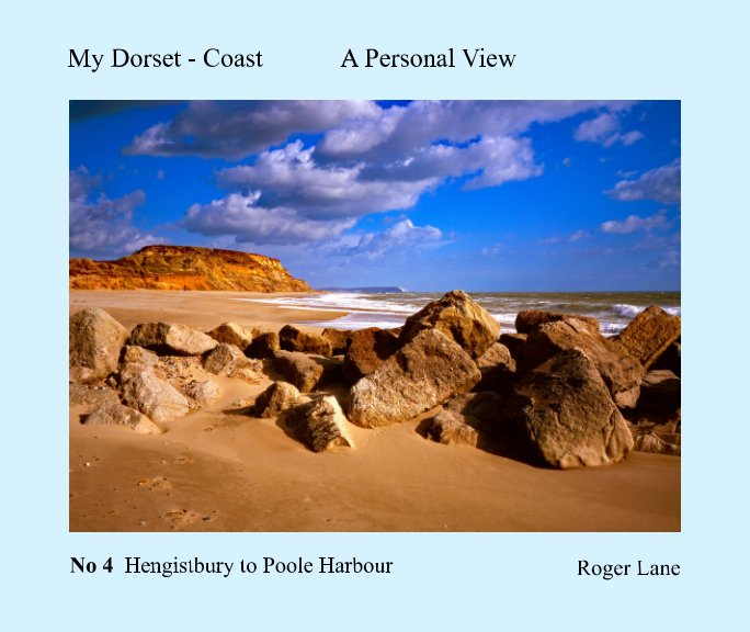 View My Dorset Coast - A Personal View Book 4 by Roger Lane