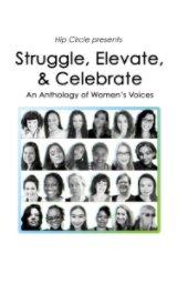 Struggle, Elevate, and Celebrate book cover