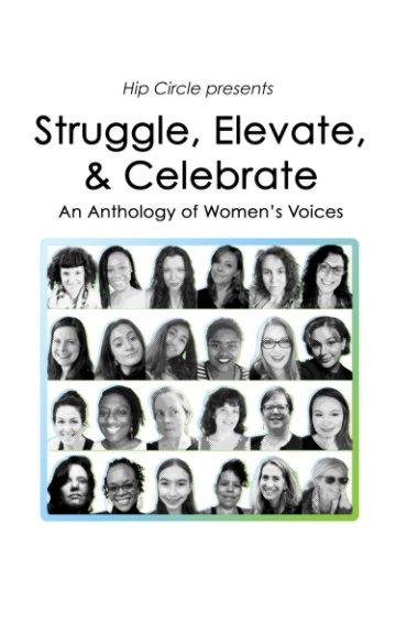 Bekijk Struggle, Elevate, and Celebrate op Hip Circle Empowerment Center