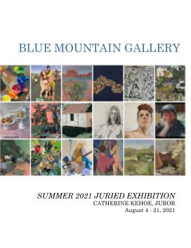 Blue Mountain Gallery Summer 2021 Juried Exhibition book cover