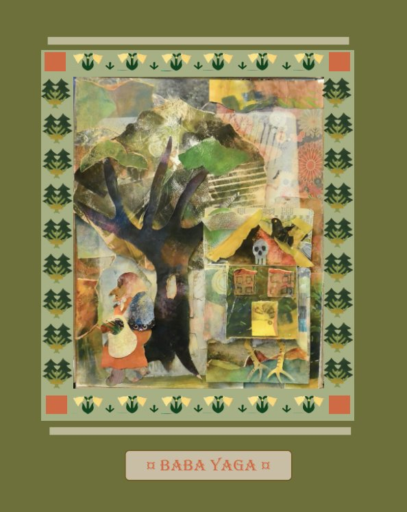 View Baba Yaga and Vasalisa the Wise by Andrews and Miller