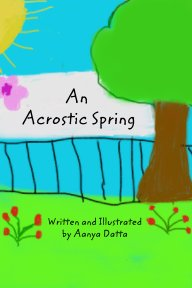 An Acrostic Spring book cover