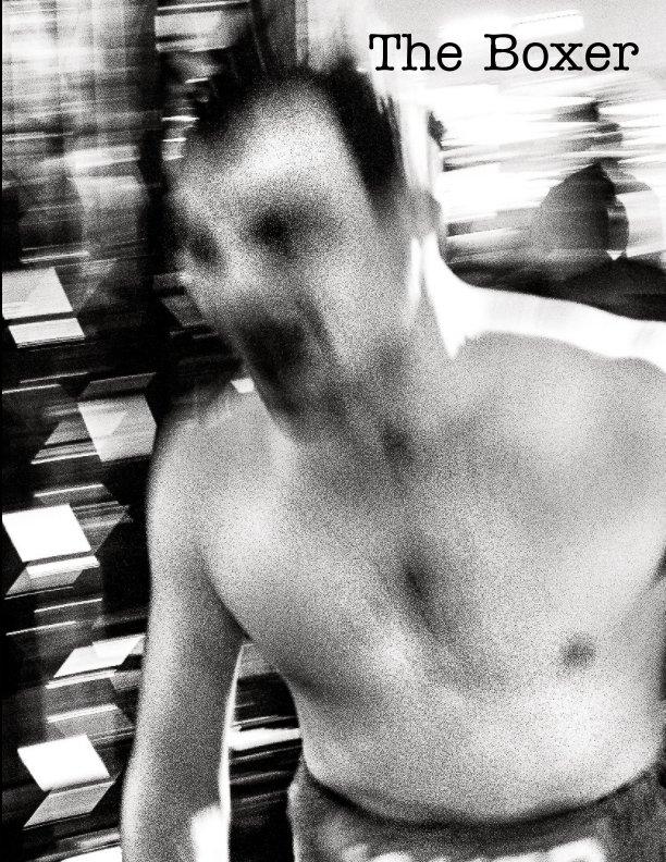 "View ""The Boxer"" by John Baseley"