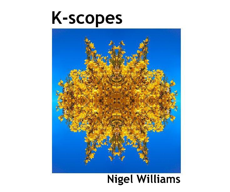 View K-scopes by Nigel Williams