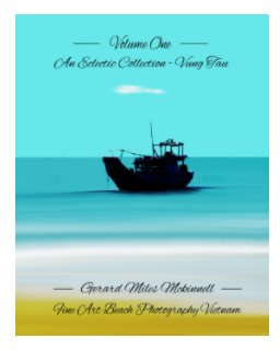Volume One - An eclectic Collection - Vung Tau - Vietnam book cover