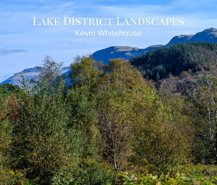 Bekijk Lake District Landscapes op Kevin Whitehouse