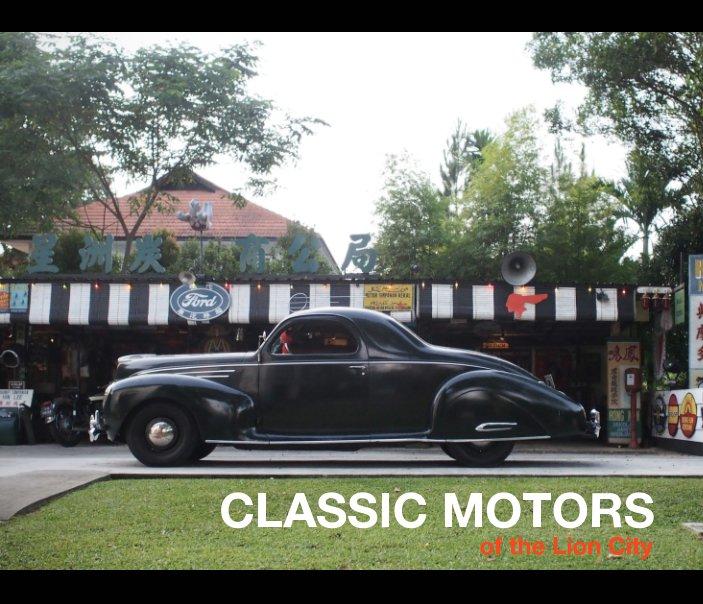 Ver Classic Motors Of The Lion City por LINUS LIM