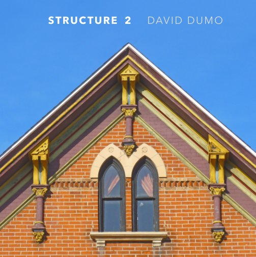 View Structure 2 by David Dumo