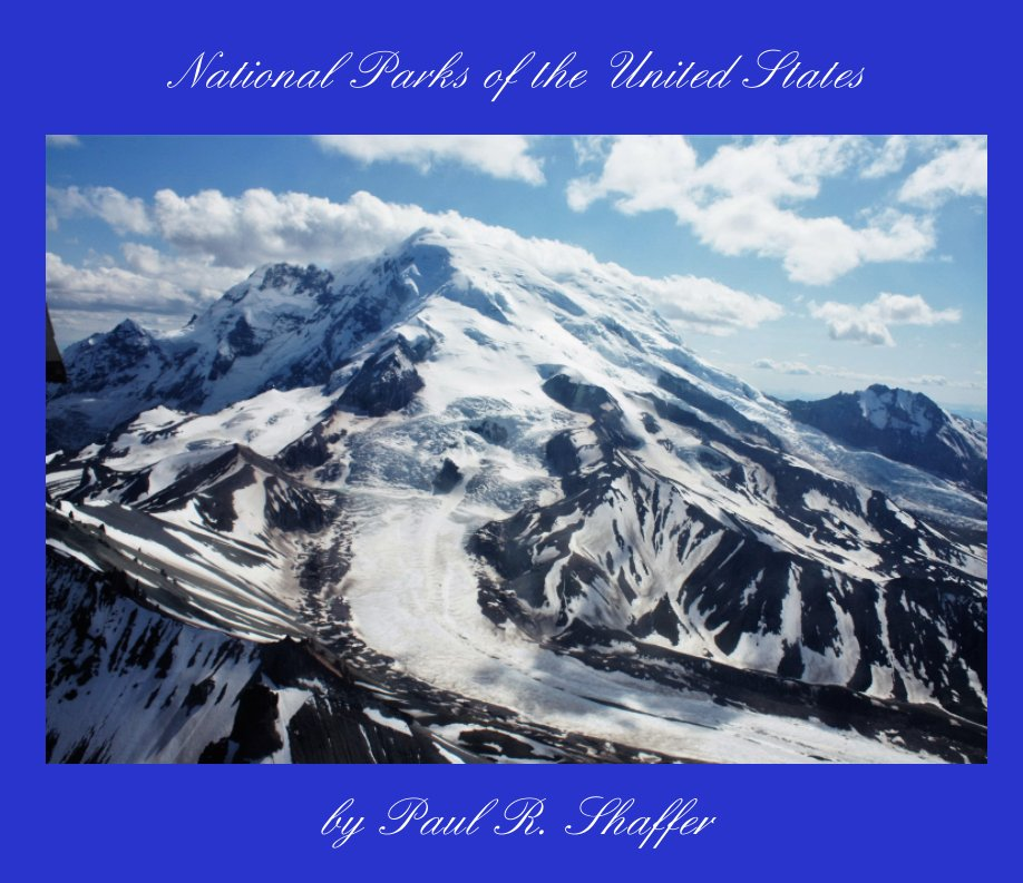 View National Parks of the United States by Paul R. Shaffer
