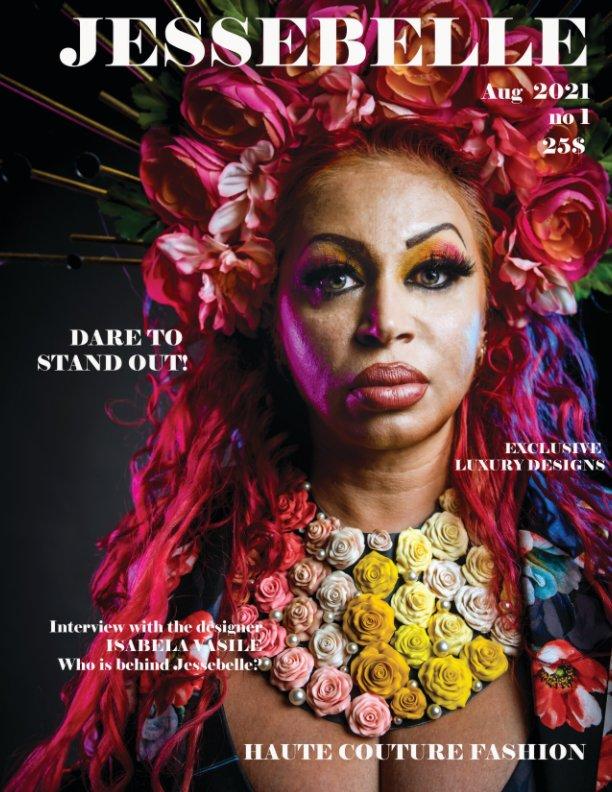 View Jessebelle Magazine by ISABELA VASILE