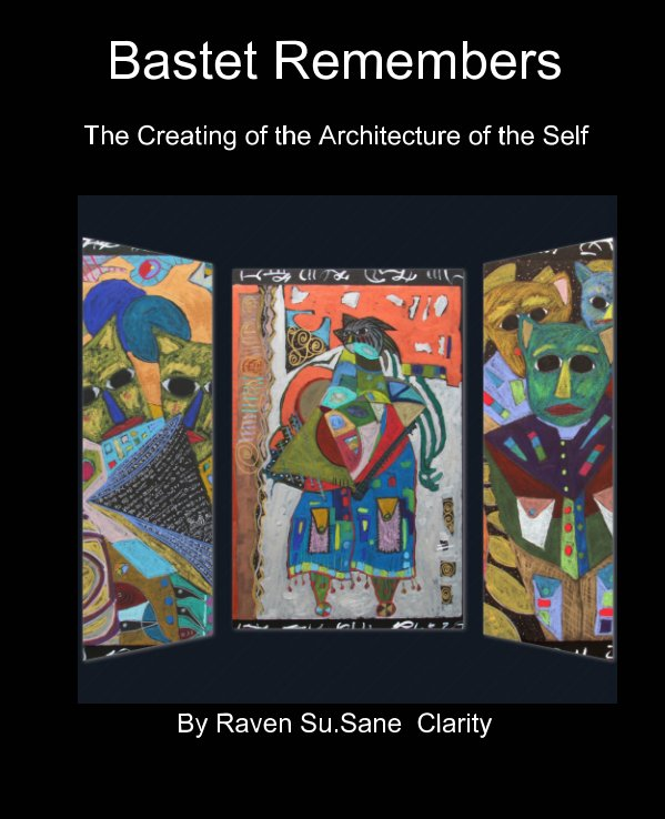 View Bastet Remembers by Raven SuSane Clarity