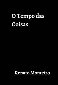 O Tempo das Coisas book cover