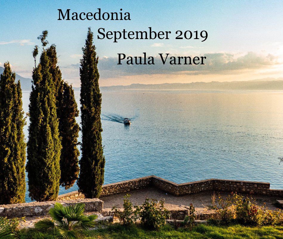 View Macedonia by Paula Varner