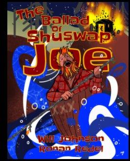 The Ballad of Shuswap Joe book cover