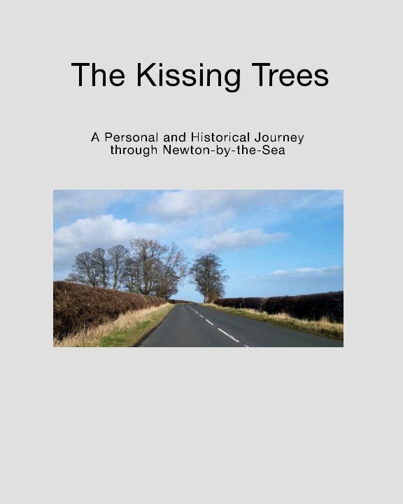View The Kissing Trees by Matty Long, Jenny Long