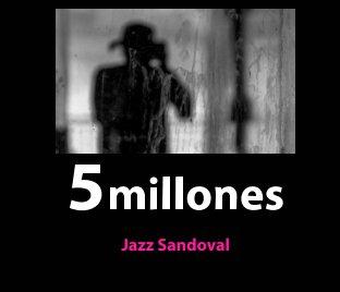 5 millones cinco book cover