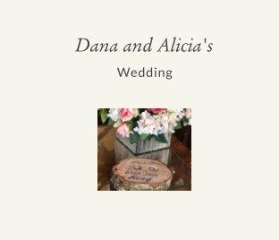 Dana and Alicia's Wedding book cover