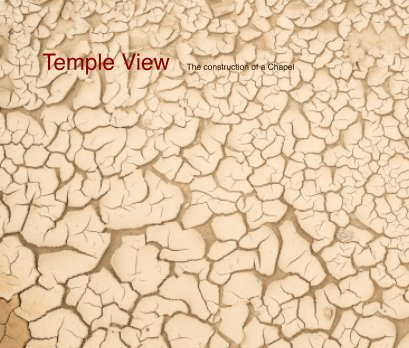Temple View the construction of a chapel book cover