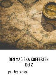 Den Magiska kofferten  Del 2 book cover