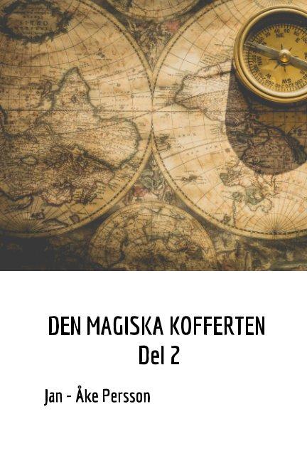 View Den Magiska kofferten  Del 2 by Jan-Åke Persson