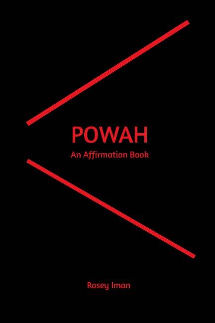 View Powah by Rosey Iman