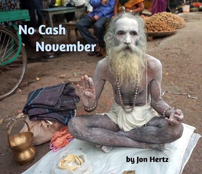 Bekijk No Cash November op Jon Hertz