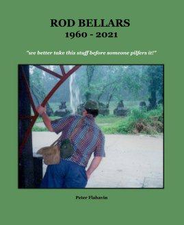 Rod Bellars 1960 - 2021 book cover