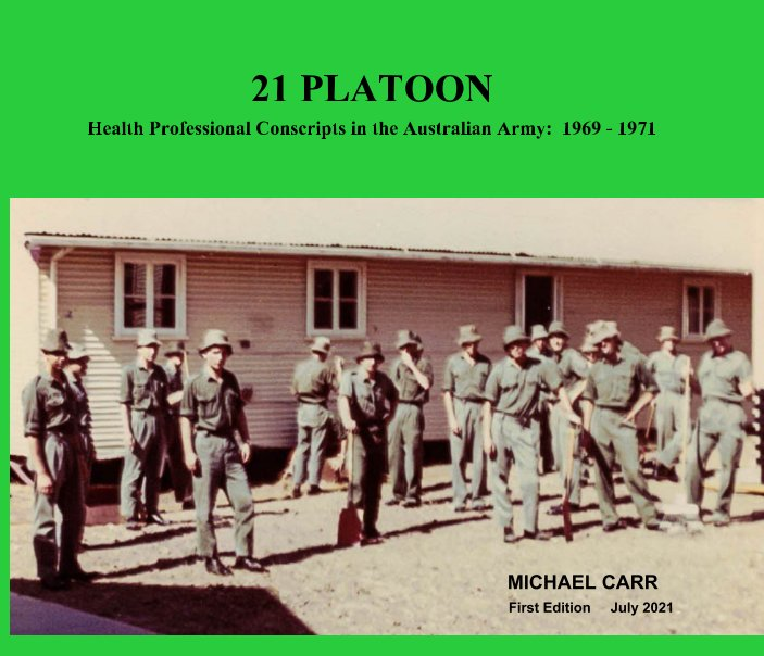 View 21 Platoon by Michael W Carr