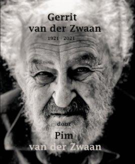 Gerrit van der Zwaan door Pim van der Zwaan book cover