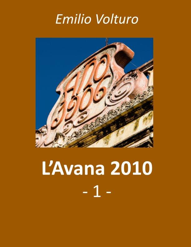 View L'Avana 2010 - 1 by emilio volturo
