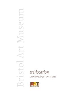(re)location an exhibition at the Bristol Art Museum book cover