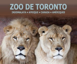 Zoo de Toronto - Tome 1 book cover