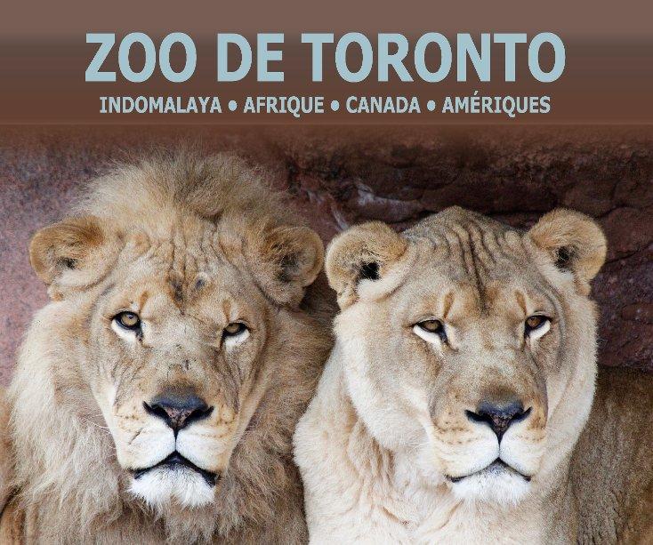 View Zoo de Toronto - Tome 1 by Christel Hervet