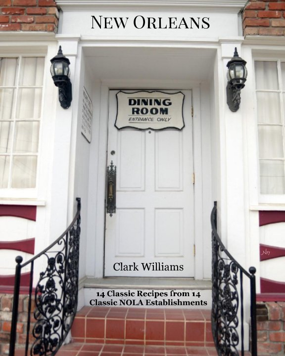 View New Orleans Dining Room by Clark Williams