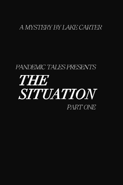 View The Situation by Lakenrine Carter