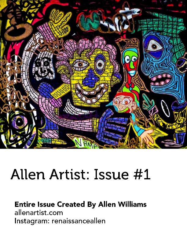 View Allen Artist: Issue #1 by Allen Williams