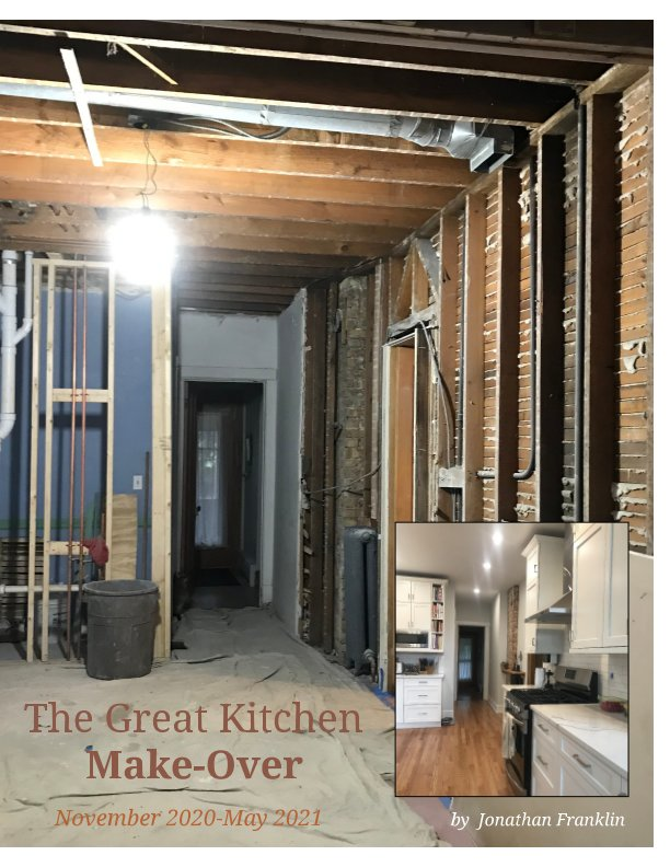 View The Great Kitchen Make-Over by Jonathan Franklin