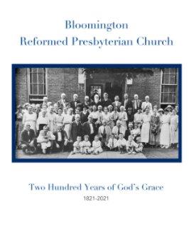 Bloomington Reformed Presbyterian Church book cover
