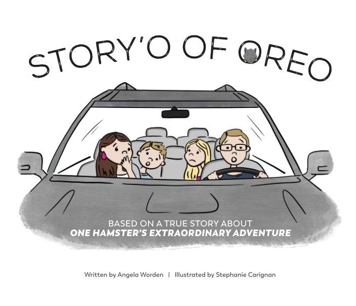 Ver Story'O of Oreo por Angela Worden