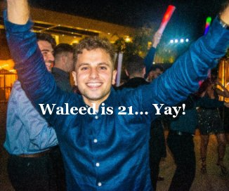 Waleed is 21 book cover