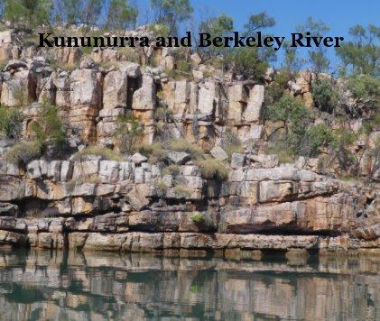 Kununurra and Berkeley River book cover