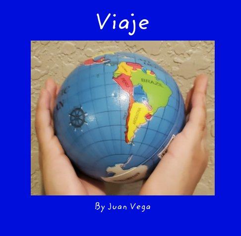 Ver Viaje por Juan Vega