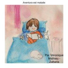 Aventura est malade book cover