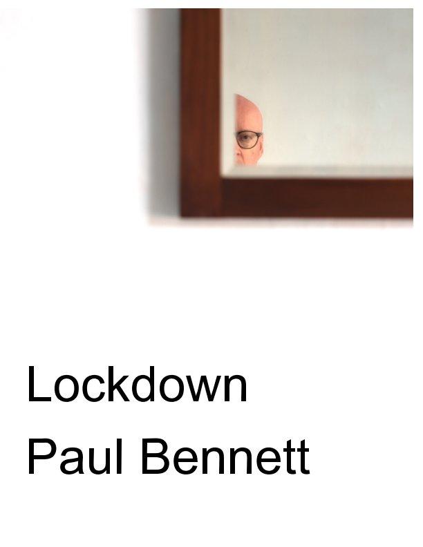 View Lockdown by Paul Bennett